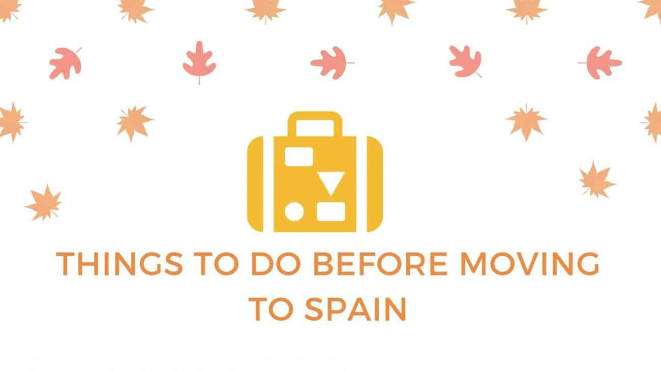 moving to Spain checklist